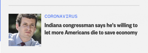 Indiana Congressman says to let people die to save the economy